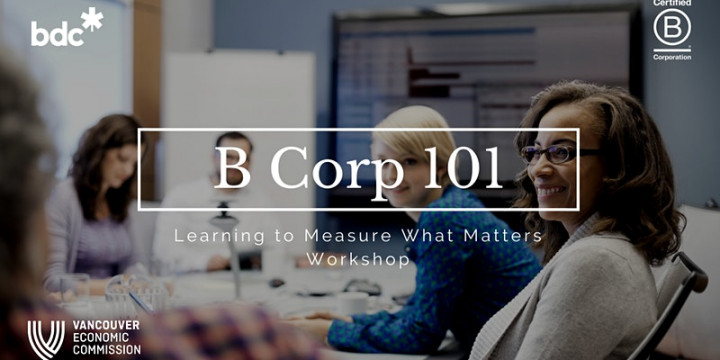 B Corp 101 – Learning to Measure What Matters