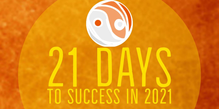 21 DAYS TO HABITS FOR SUCCESS IN 2021