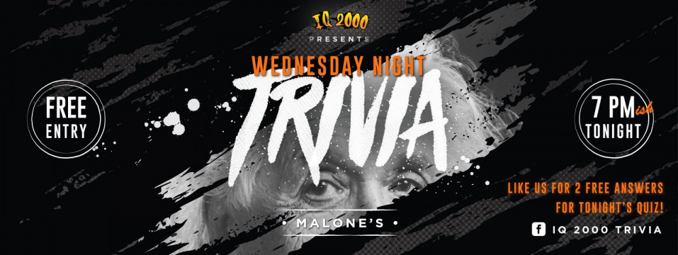 IQ 2000 Trivia at Malone's